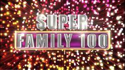 Super Family 100 2016