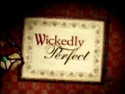Wickedly perfect-show