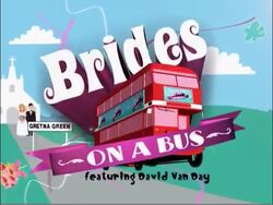 Brides on a Bus Feauring David Van Day