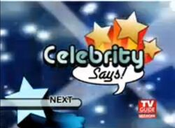 Celebrity Says! Next