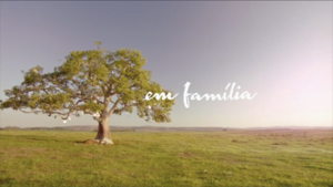 Em Família 2014 abertura