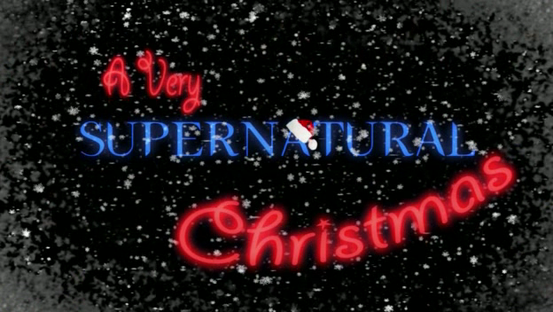 File:Supernatural - A Very Supernatural Christmas.png