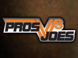 Pros vs joes