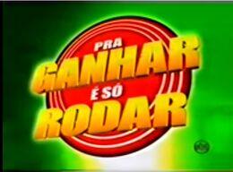 Pra Ganhar é só Rodar premiere
