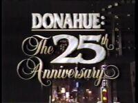 Donahue The 25th Anniv 2