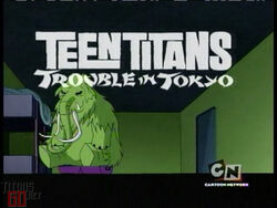 Teen titans trouble in tokyo