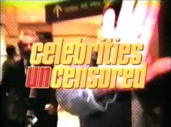 Celebrities Uncensored