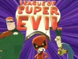 League super evil
