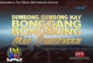 BG Sumbong Sumbong kay Bonggang Bongbong Mas Pinabongga