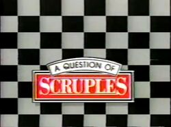 A question of scruples