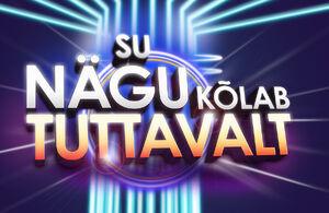 Su-nägu-kõlab-tuttavalt Foto TV3