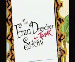 Fran dresher tawk show