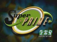 TBS Superstation Super PRIME