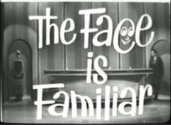 The Face is Familiar Intro