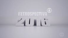 Retrospectiva 2016 na Globo