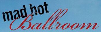 Mad Hot Ballroom movie logo
