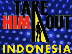 Take Him Out Indonesia 2