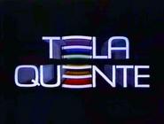 Tela Quente 1994