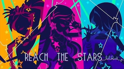 Reach the Stars Music Video LoliRock