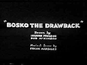 Bosko the Drawback (1933) 1