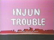 Injun Trouble 1969 TC Better Quality