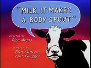 Milk It Makes a Body Spout