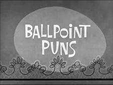 Ballpoint Puns