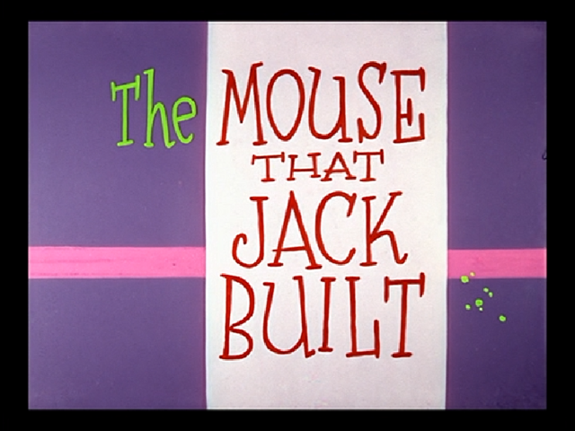 File:220px-The Mouse that Jack Built title card.png