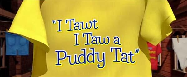 File:I Tawt I Taw A Puddy Tat.jpg
