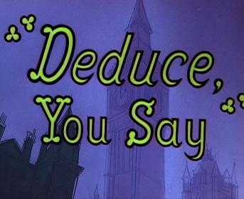 File:Deduce, You SayTitle.jpg