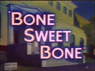 File:Bone Sweet Bone.jpg
