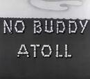 No Buddy Atoll