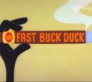 Fast Buck Duck