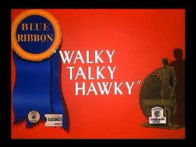 Walky Talky Hawky Blue Ribbon Merrie Melodies Reissue Title Card