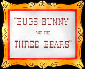 Bugs Bunny and the Three Bears Title