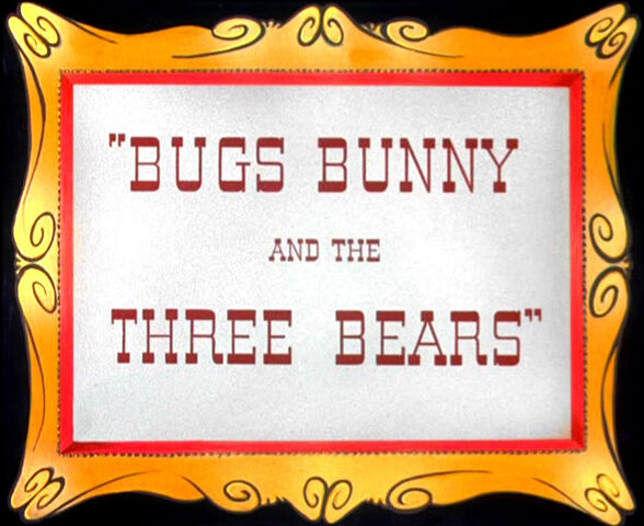 File:Bugs Bunny and the Three Bears Title.jpg