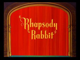 Rhapsody Rabbit--restored