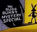 The Bugs Bunny Mystery Special