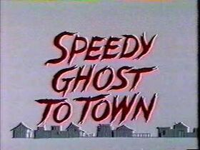 Speedy-Ghost-to-Town