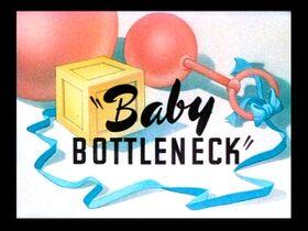 Babybottleneck
