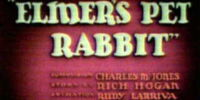 Elmer's Pet Rabbit