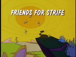 Friends For Strife