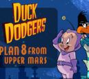 Duck Dodgers Plan 8 from Upper Mars