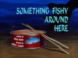 Something Fishy Around Here