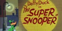 The Super Snooper