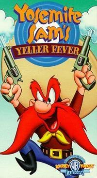 File:YOSEMITE SAM'S YELLER FEVER.jpg