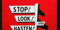Stop! Look! And Hasten!