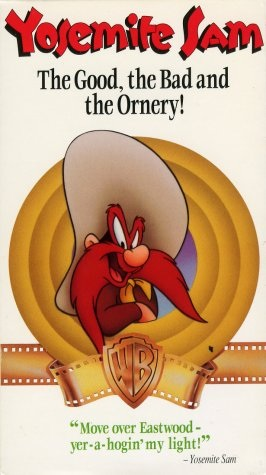 File:YOSEMITE SAM THE GOOD THE BAD AND THE ORNERY.jpg