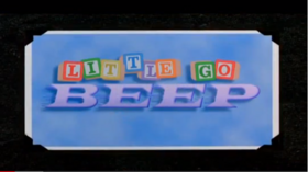 Little Go Beep Title Card