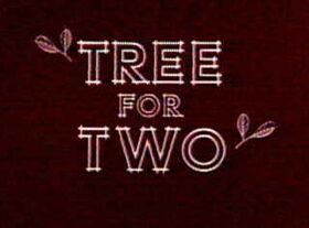 Treefor2